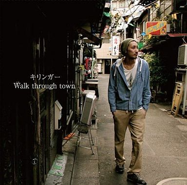 【中古】邦楽CD キリンガー / Walk through town