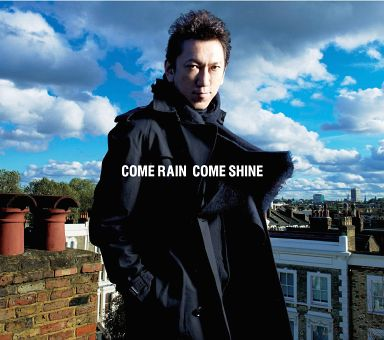布袋寅泰 / COME RAIN COME SHINE[DVD付初回限定盤]