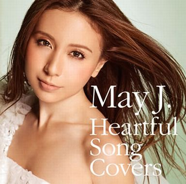 May J. / Heartful Song Covers[DVD付]