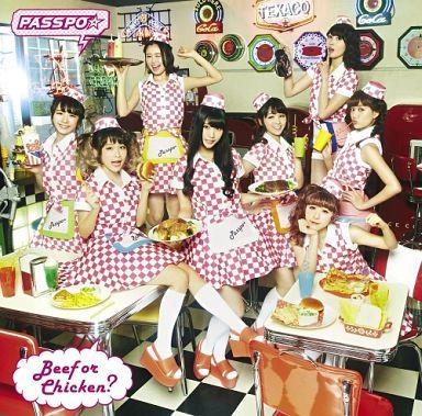PASSPO☆ / Beef or Chicken?[ファーストクラス盤]