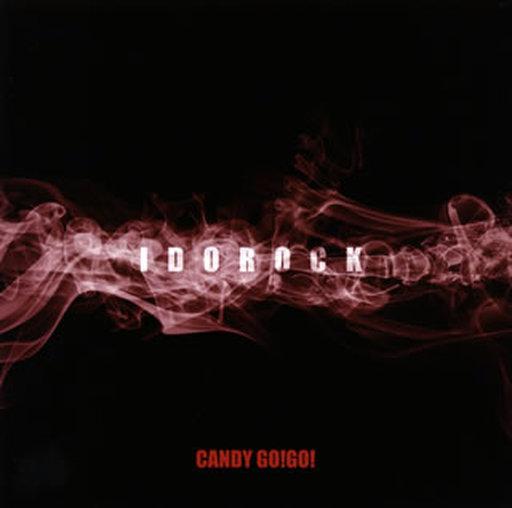 【中古】邦楽CD CANDY-GO!GO! / IDOROCK[通常盤]