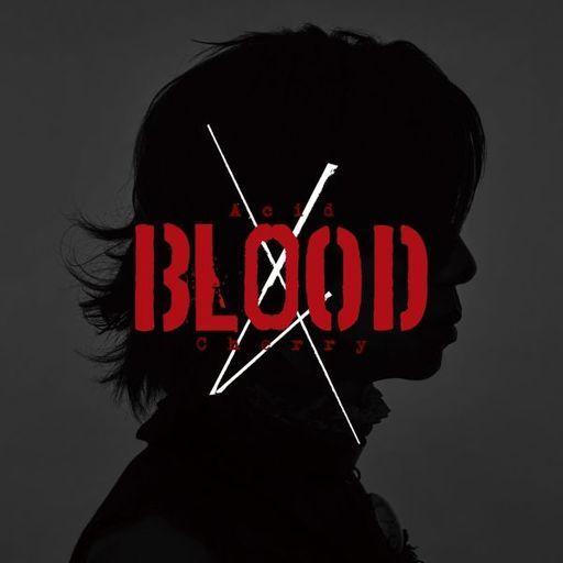 Acid Black Cherry / Acid BLOOD Cherry[DVD付]
