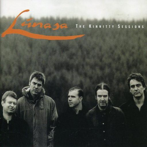 Lunasa / The Kinnitty Sessions