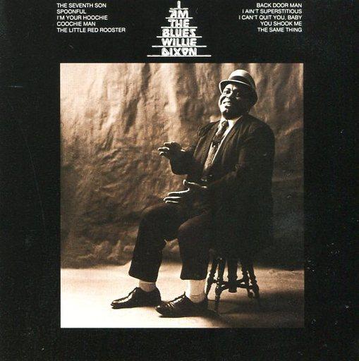 【中古】洋楽CD ウィリー・ディクソン/アイ・アム・ザ・ブルース
