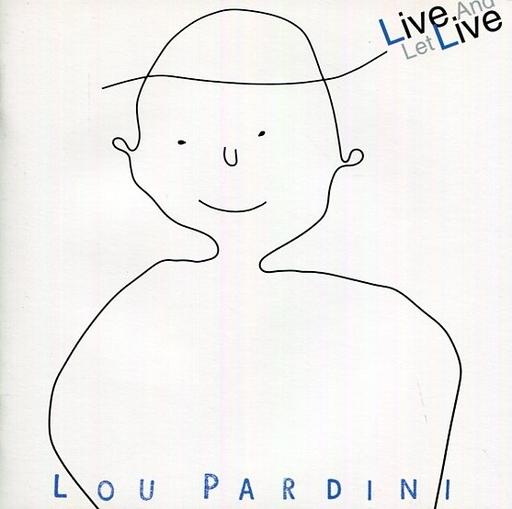 【中古】洋楽CD ルー・パーディニ/リヴ・アンド・レット・リヴ