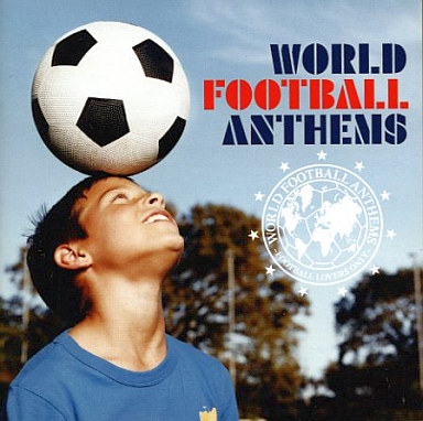 【中古】洋楽CD オムニバス / ワールド・フットボール・アンセムズ