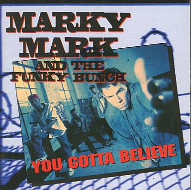 【中古】洋楽CD マーキー・マーク&ザ・ファンキー・バンチ / ユー・ガッタ・ビリーブ(廃盤)