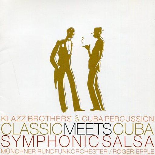 【中古】洋楽CD クラッツ・ブラザーズ&キューバ・パーカッション / クラシック・ミーツ・キューバ?シンフォニック・サルサ