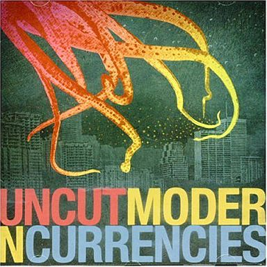 【中古】洋楽CD UNCUT/Modern Currencis