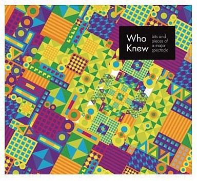 【中古】洋楽CD Who Knew / Bits & Pieces Of A Major Spectacle
