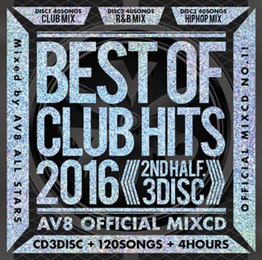 AV8 ALLSTARS / BEST OF CLUB HITS 2016 -2nd half 3 Disc- AV8 OFFICIAL MIXCD