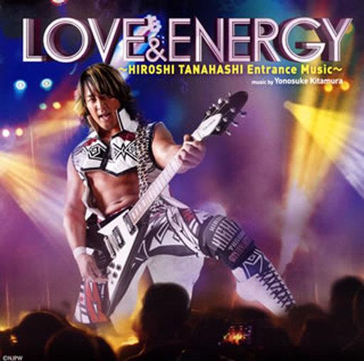 Hiroyoshi Tanahashi Yunosuke Kitamura / LOVE & ENERGY ~ HIROSHI TANAHASHI Entrance Music ~ [DVD 付 き]