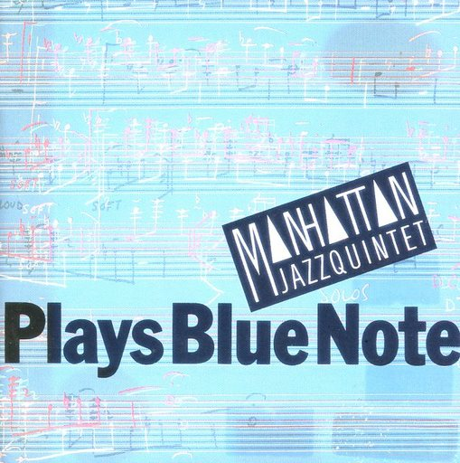 【中古】ジャズCD マンハッタン・ジャズ・クインテット / プレイズ・ブルーノート(廃盤)