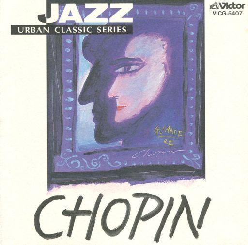 【中古】クラシックCD ショパン / JAZZで聴く ショパン