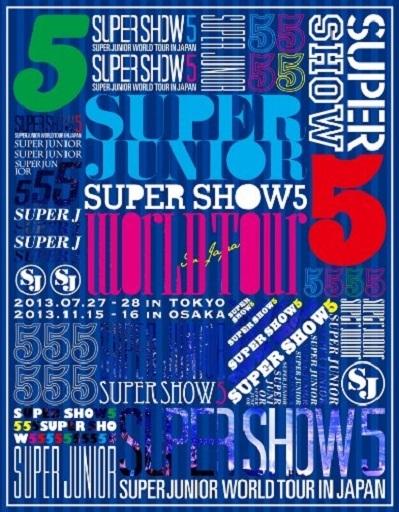 SUPER JUNIOR WORLD TOUR SUPER SHOW5 LIVE in JAPAN[初回生産限定盤]