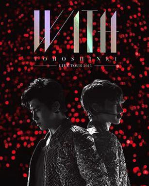 東方神起 / LIVE TOUR 2015 WITH [初回生産限定版]