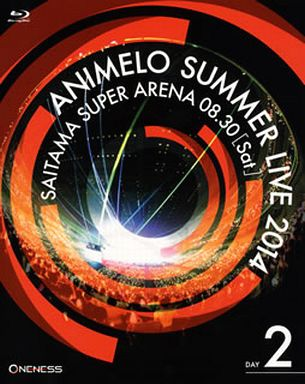 Animelo Summer Live 2014 -ONENESS- 8/30