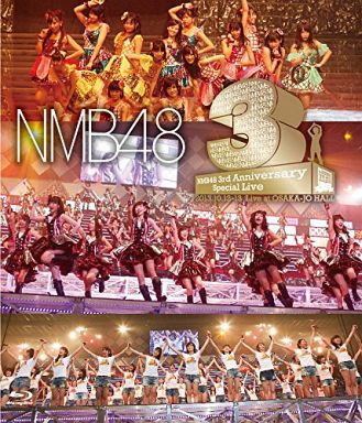 NMB48 / NMB48 3rd Anniversary Special Live