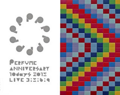 Perfume / Perfume Anniversary 10days 2015 PPPPPPPPPP「LIVE 3:5:6:9」 [初回限定盤]