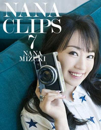 水樹奈々 / NANA CLIPS 7