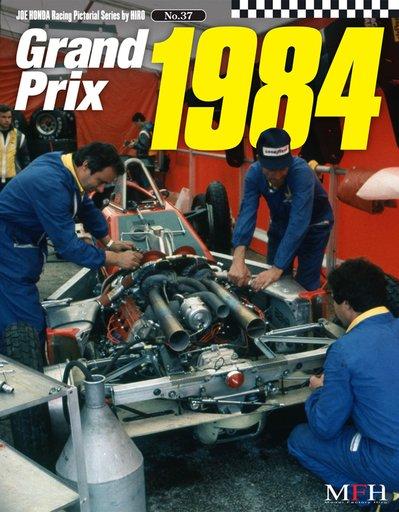 【中古】趣味・雑学 <<趣味・雑学>> Grand Prix 1984 ジョー・ホンダ写真集 / ジョー・ホンダ