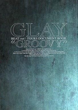 GLAYツアードキュメントブック GROOVY