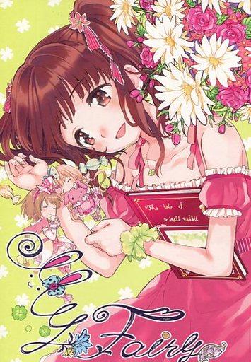 シンデレラガールズ(アイマス) My Fairy / ぽんず飴