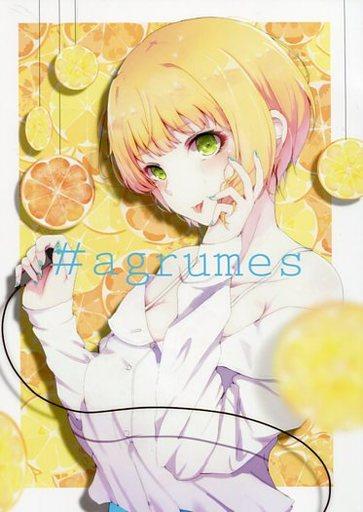 シンデレラガールズ(アイマス) #agrumes / 大脳さん太郎