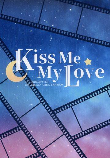 シンデレラガールズ(アイマス) Kiss Me My Love / Crack Cocaine