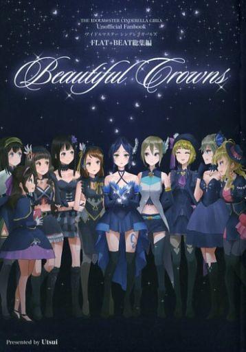 シンデレラガールズ(アイマス) Beautiful Crowns / FLAT+BEAT