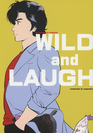 シティーハンター WILD and LAUGH / かげねこ。 ZHORE225295image