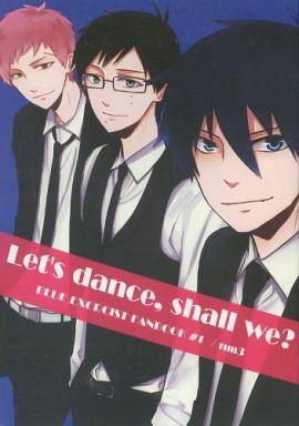 【中古】一般向け 女性・ボーイズラブ同人誌 <<青の祓魔師>> Let's dance,shall we? (オールキャラ) / NM3