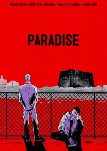 <<ワールドトリガー>> PARADISE (冬島慎次×当真勇) / NEST!
