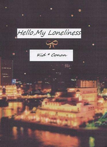 名探偵コナン 【コピー誌】Hello,My Loneliness (黒羽快斗×江戸川コナン)