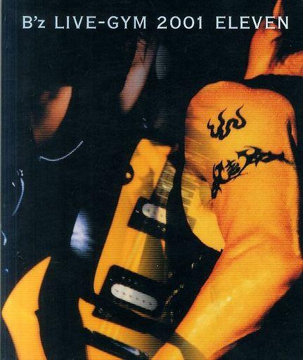 【中古】パンフレット(ライブ・コンサート) パンフ)B'z LIVE-GYM 2001 ELEVEN
