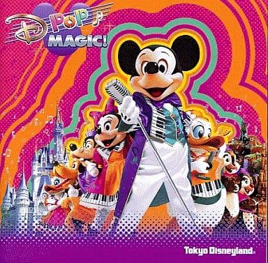 東京ディズニーランド Dポップ・マジック!