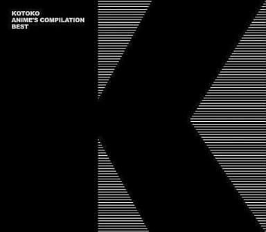 KOTOKO / ANIME'S COMPILATION BEST[DVD付初回限定盤]