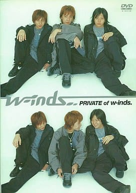 w-inds.・PRIVATE of w-inds.