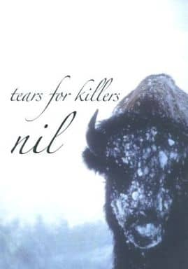 nil / tears for killers