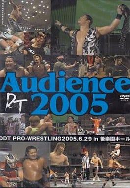 プロレス◆15)DDT AUDIENCE2005~2005年