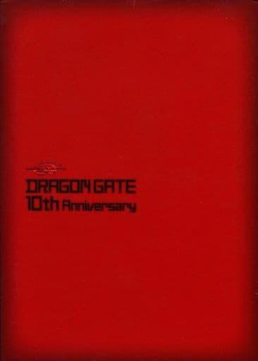 DRAGON GATE 10thアニバーサリー