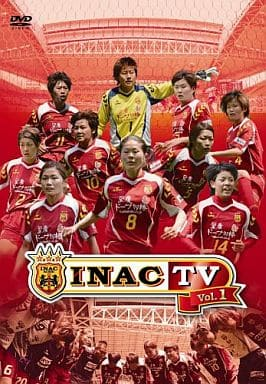 INAC TV Vol.1 / INAC神戸レオネッサ