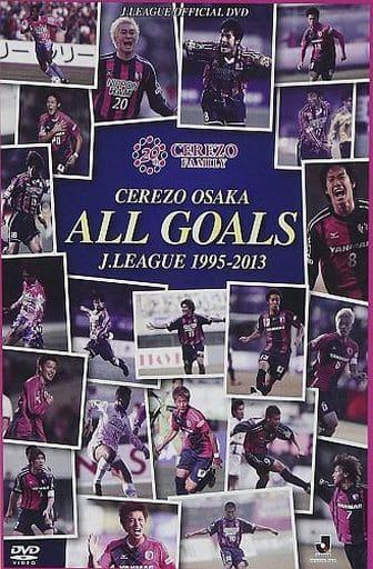 JリーグオフィシャルDVD セレッソ大阪 J.LEAGUE ALL GOALS 1995-2013