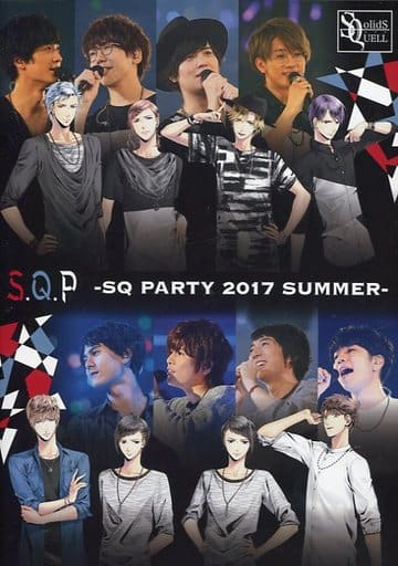 S.Q.P -SQ PARTY 2017 SUMMER-