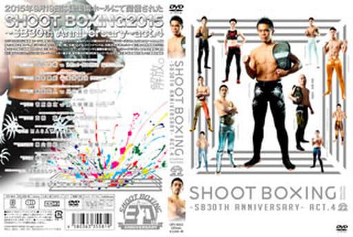 SHOOT BOXING 2015 ~SB30th Anniversary~ act.4