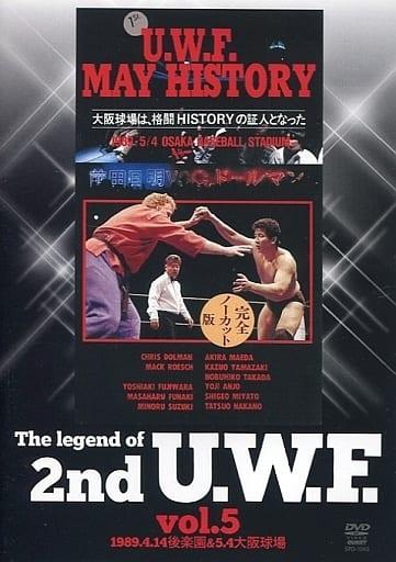 The Legend of 2nd U.W.F.vol.5 1989.4.14後楽園&5.4大阪球場
