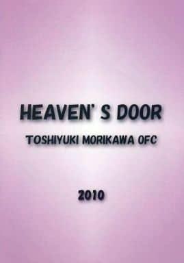 HEAVEN'S DOOR TOSHIYUKI MORIKAWA OFC 2010