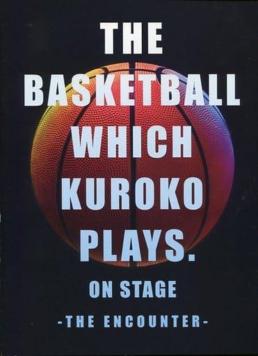 パンフレット 舞台「黒子のバスケ」THE ENCOUNTER 公式パンフレット