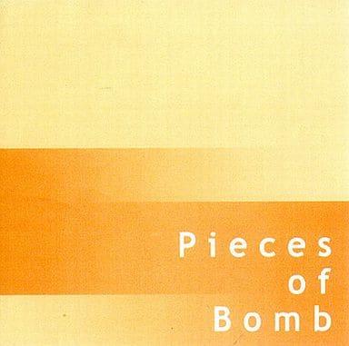 Pieces of Bomb / masterpiece