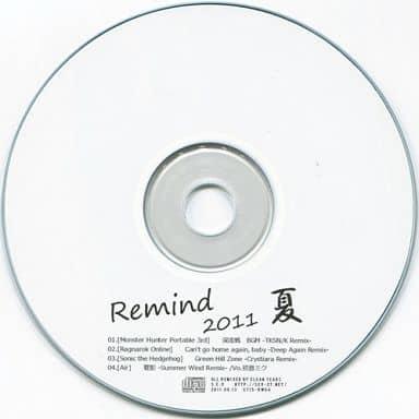 Remind 2011 夏 / S.C.X